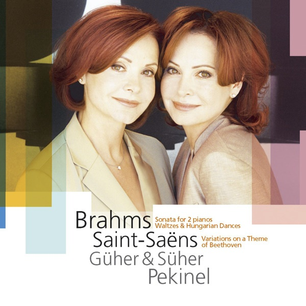 Album Art for Brahms and Saint Saëns Piano Duets by the Pekinel Sisters